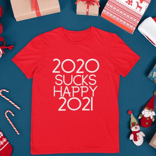 Kalėdiniai marškinėliai 2020 sucks, happy 2021