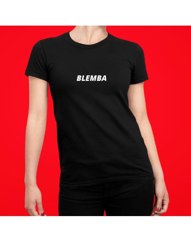 Linksmi marškinėliai su užrašu BLEMBA