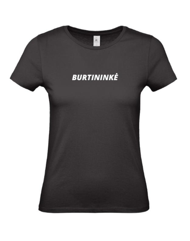 Linksmi marškinėliai su užrašu BURTININKĖ